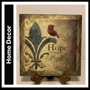 "NWOT ""Hope Faith Love"" Wall Art"